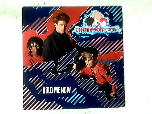 Hold Me Now 12in by Thompson Twins