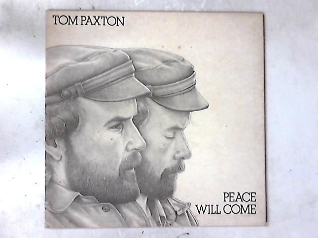 Peace Will Come LP by Tom Paxton