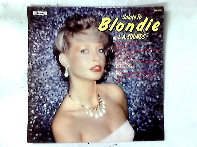 Salute To Blondie LP by L.A. Sounds