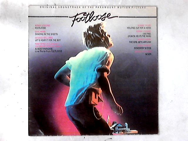 Original Soundtrack Of The Paramount Motion Picture Footloose LP COMP by Various