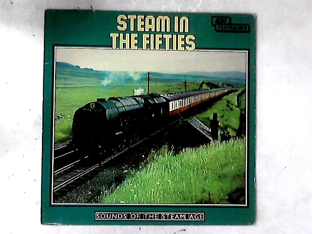 Steam In The Fifties LP by Peter Handford