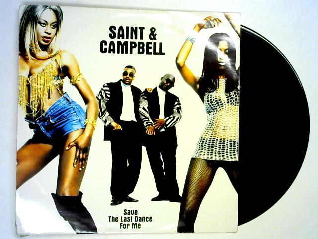 Save The Last Dance For Me 12in 1st By Saint & Campbell