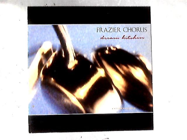 Dream Kitchen 12in By Frazier Chorus