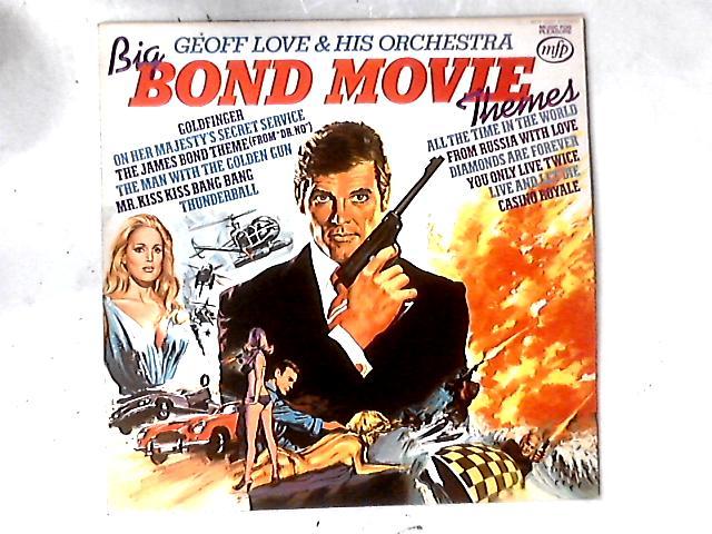 Big Bond Movie Themes LP By Geoff Love & His Orchestra