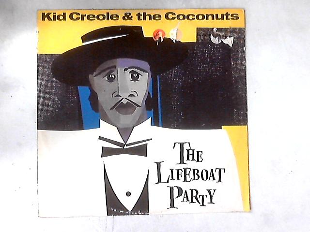 The Lifeboat Party 12in By Kid Creole And The Coconuts
