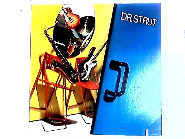 Dr. Strut LP By Dr. Strut