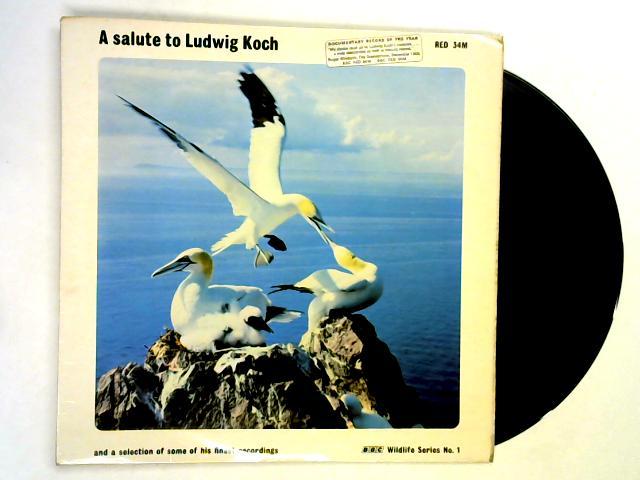 A Salute To Ludwig Koch LP By Ludwig Koch