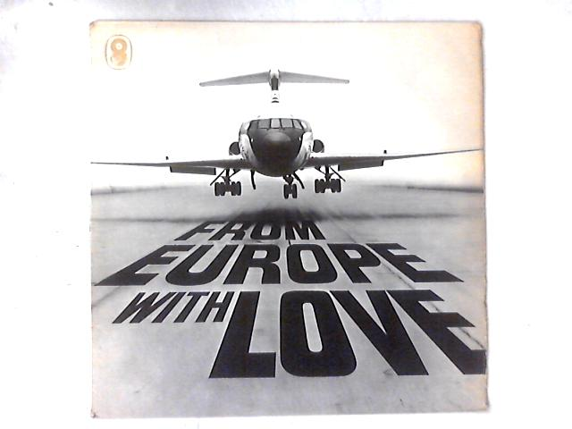 From Europe With Love LP By Emile Belcourt