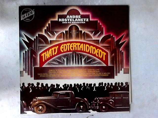 Songs Featured In The MGM Film That's Entertainment LP COMP By Andr Kostelanetz And His Orchestra