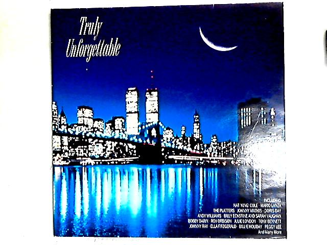 Truly Unforgettable 2LP Comp By Various