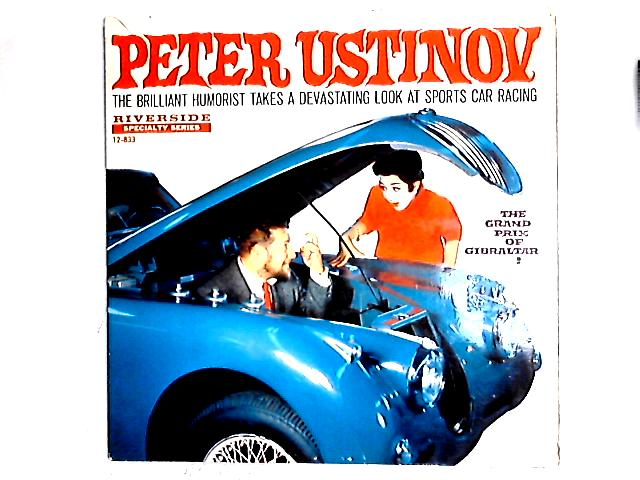 The Grand Prix Of Gibraltar! LP By Peter Ustinov