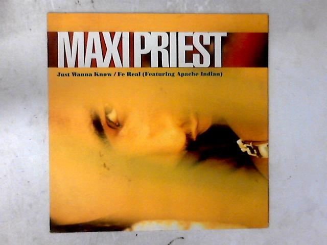 Just Wanna Know 12in By Maxi Priest
