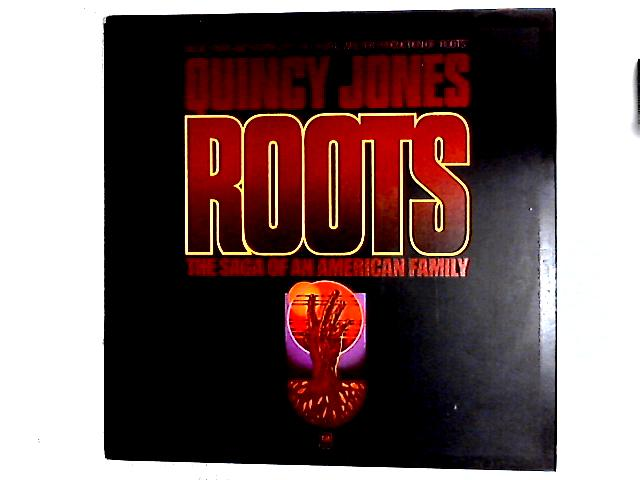 Roots: The Saga Of An American Family LP By Quincy Jones