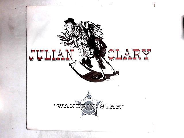 Wandrin' Star 12in By Julian Clary