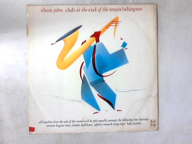 Club At The End Of The Street / Whispers 12in by Elton John