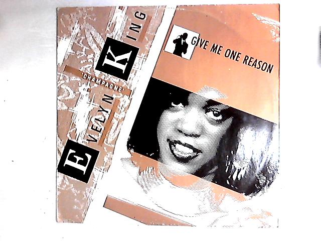 Give Me One Reason 12in by Evelyn King