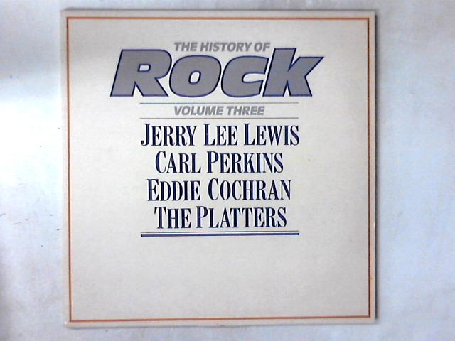 The History Of Rock (Volume Three) LP by Jerry Lee Lewis