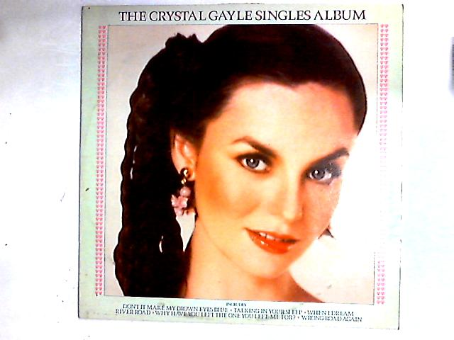 The Crystal Gayle Singles Album Comp by Crystal Gayle