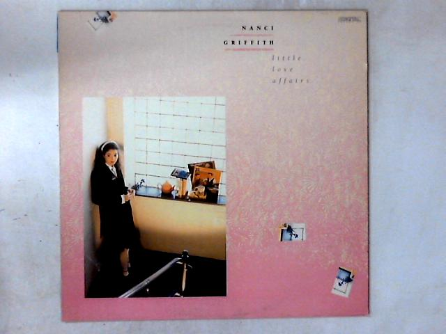 Little Love Affairs 12in by Nanci Griffith