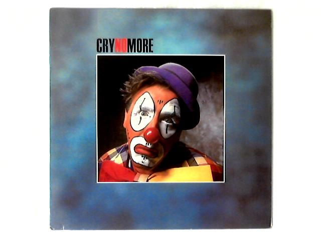 Cry No More LP by Cry No More