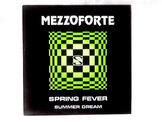 Spring Fever / Summer Dream 12in By Mezzoforte