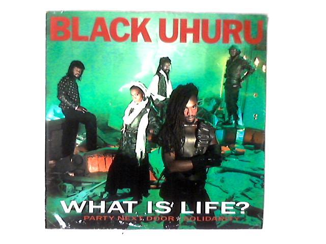 What Is Life? 12in By Black Uhuru