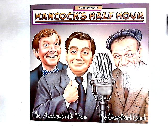 Hancock's Half Hour - The Americans Hit Town / The Unexploded Bomb LP By Tony Hancock