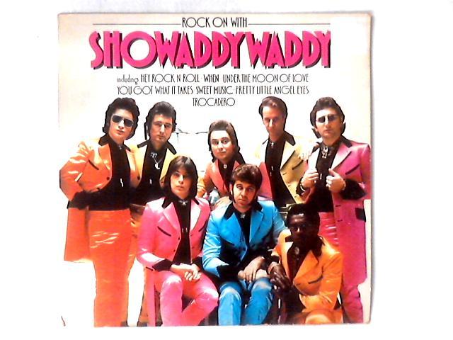 Rock On With Showaddywaddy LP By Showaddywaddy