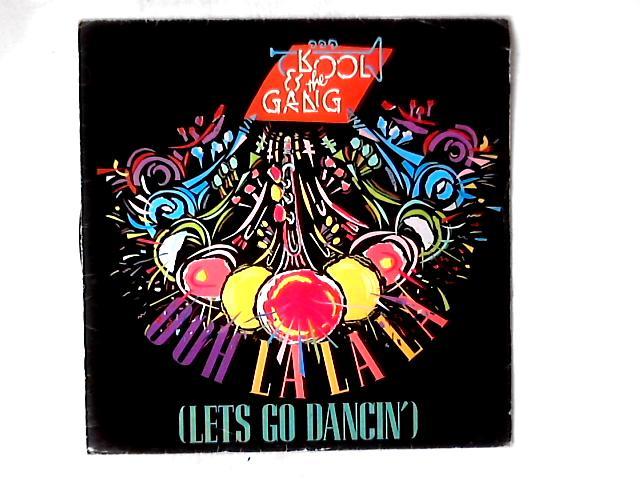 Ooh La La La (Let's Go Dancing) 12in By Kool & The Gang