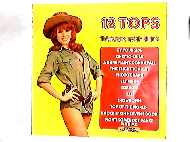 12 Tops - Todays Top Hits LP By Unknown Artist