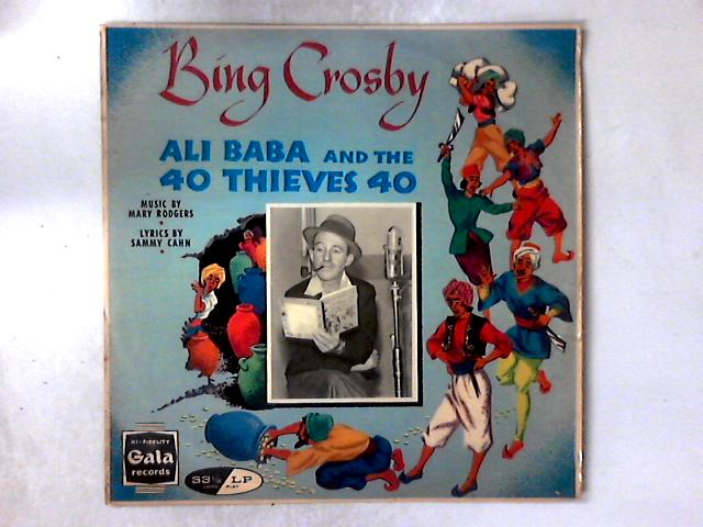 Ali Baba And The 40 Thieves 40 LP By Bing Crosby