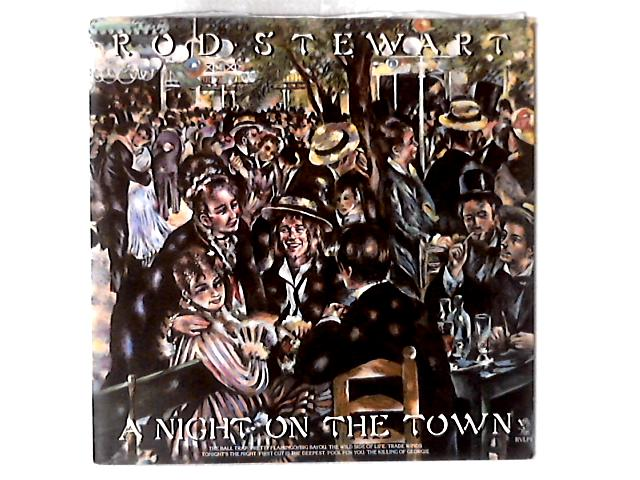 A Night On The Town LP By Rod Stewart