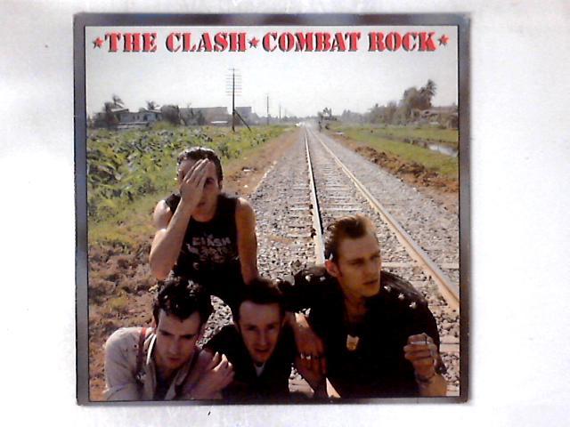 Combat Rock LP By The Clash
