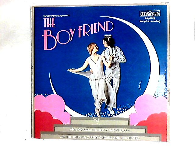 Musical Rendezvous Presents The Boy Friend LP By Ann Chapman, Bobby Bannerman, Pat Whitmore, Joanne Brown, Leslie Fyson, John McCarthy Chorus