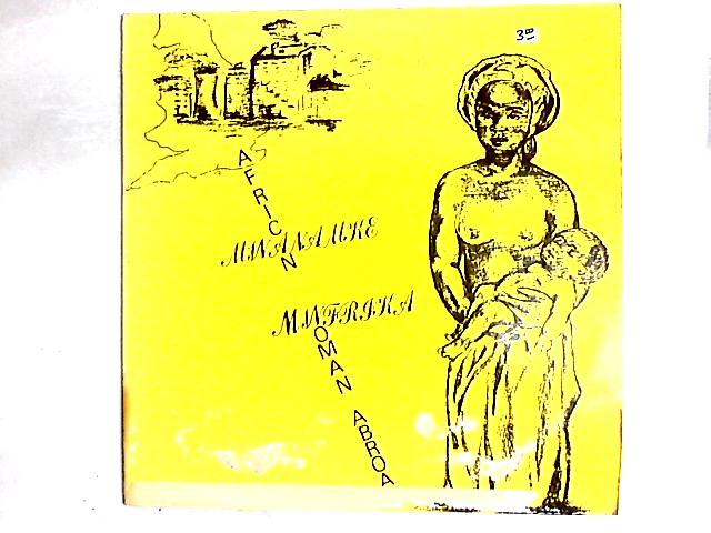 African Woman Abroad LP By Mwanamke Mwafrika