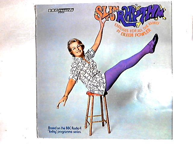 Slim To Rhythm LP By Eileen Fowler