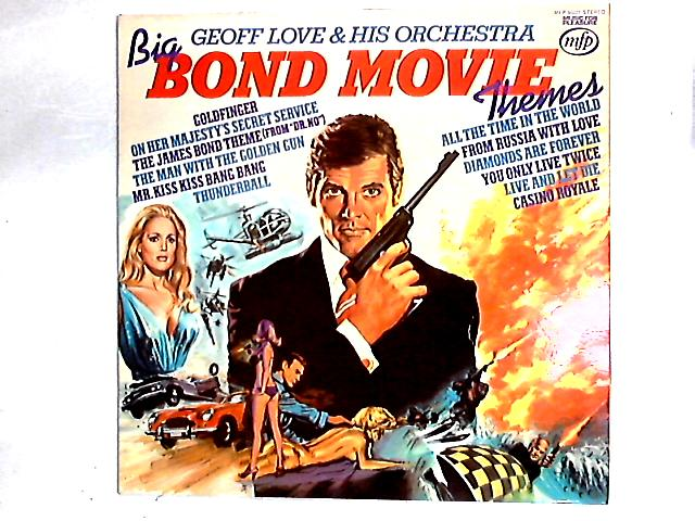 Big Bond Movie Themes LP By Geoff Love & His Orchestra