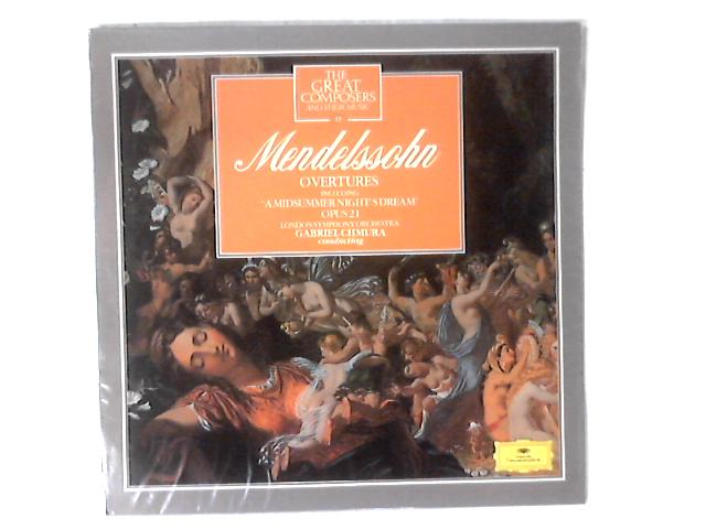 Ouvertures Including 'A Midsummer Night's Dream' Opus 21 LP By Felix Mendelssohn-Bartholdy