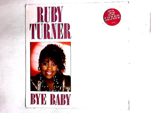 Bye Baby 12in By Ruby Turner