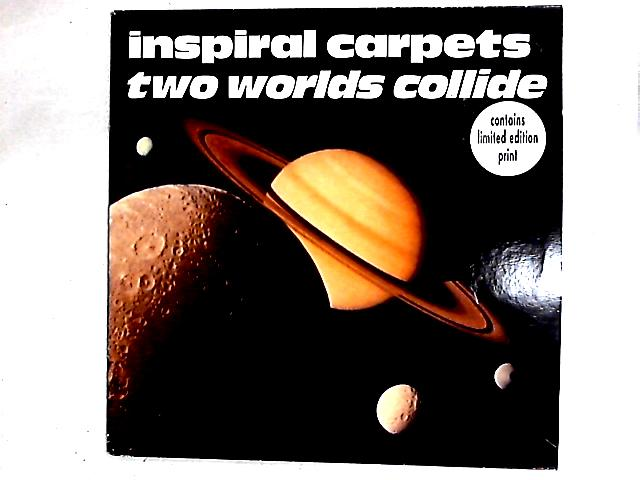 Two Worlds Collide 12in By Inspiral Carpets