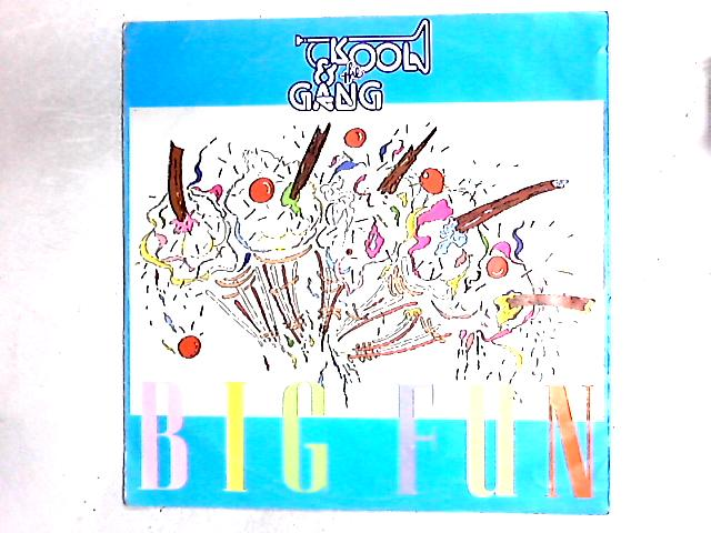 Big Fun / Get Down On It (Extended Remix) 12in By Kool & The Gang