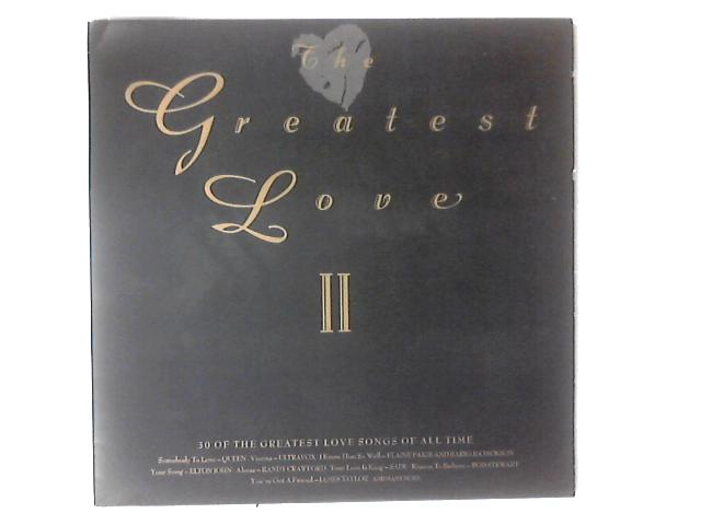 The Greatest Love II LP COMP By Various