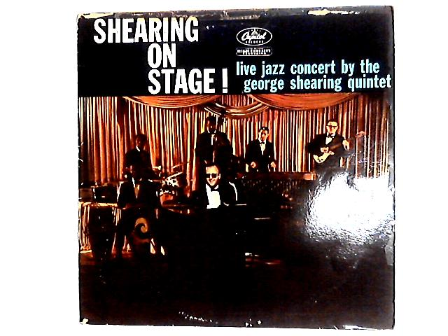 Shearing On Stage! LP By The George Shearing Quintet