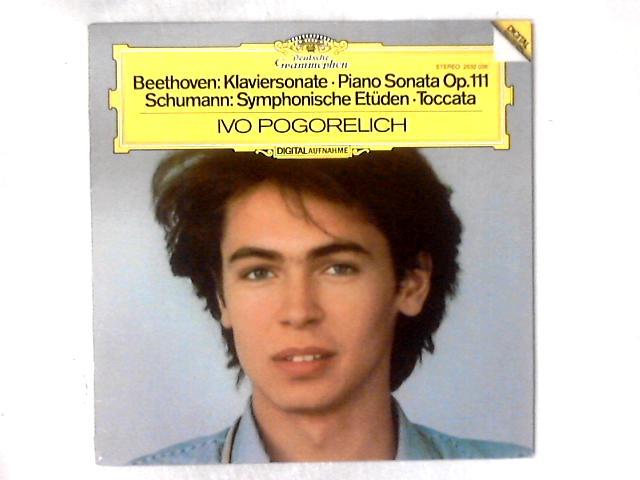 Klaviersonate Op. 111 / Symphonische Etüden ? Toccata LP By Ludwig Van Beethoven