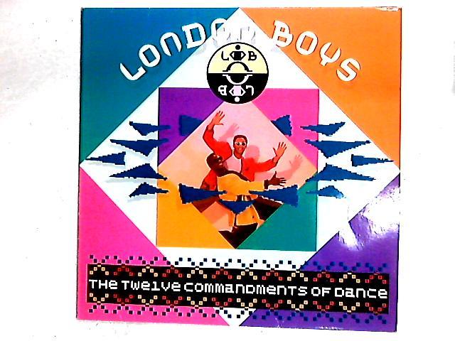 The Twelve Commandments Of Dance LP By London Boys