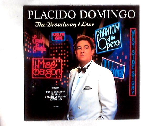 The Broadway I Love LP By Placido Domingo