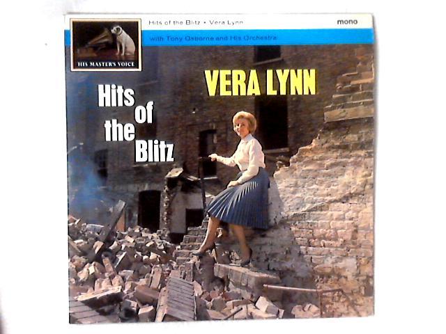 Hits Of The Blitz LP By Vera Lynn