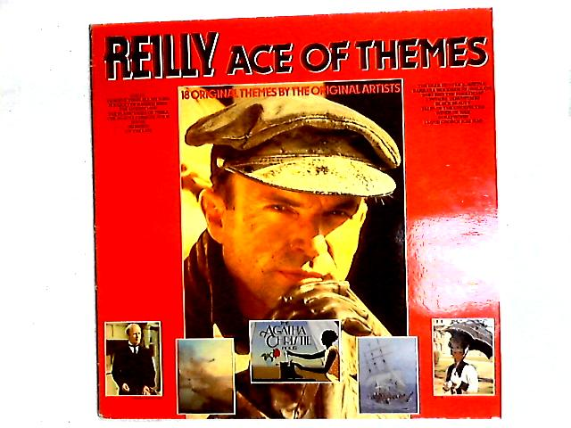 Reilly Ace Of Themes (18 Original Themes By The Original Artists) Comp By Various