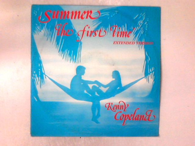 Summer (The First Time) 12in By Kenny Copeland