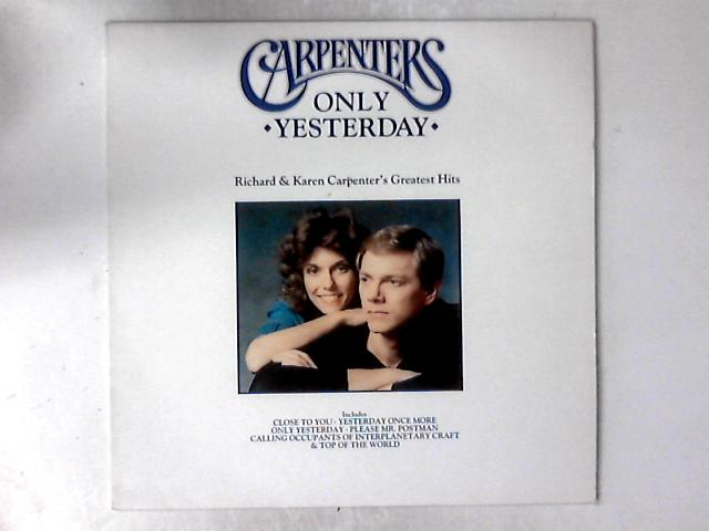 Only Yesterday - Richard & Karen Carpenter's Greatest Hits LP COMP by Carpenters